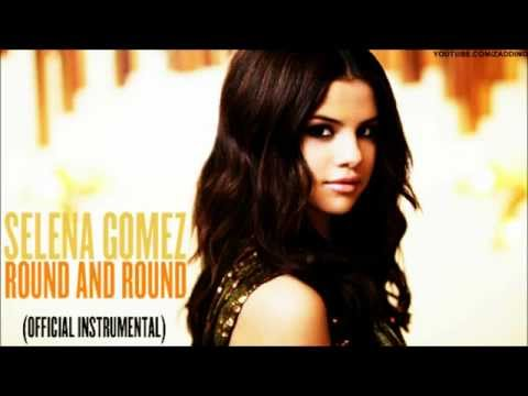 Selena Gomez & The Scene - Round & Round (Official Instrumental)
