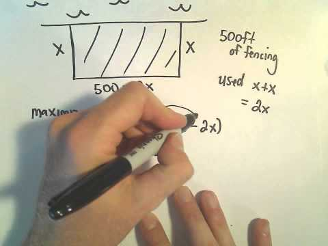 Optimization Problem #4 - Max Area Enclosed by Rectangular Fence