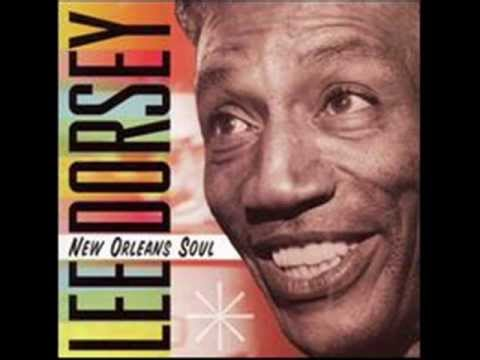 Lee Dorsey - Get Out Of My Life Woman