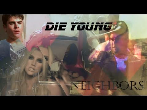Neighbors - Die Young