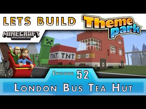 Minecraft :: Lets Build A Theme Park :: London Bus Tea Hut :: E52