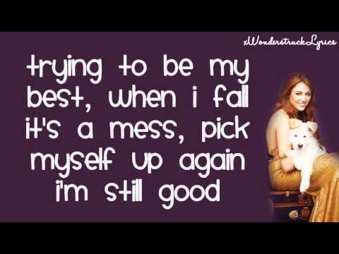 I'm Still Good - Miley Cyrus / Hannah Montana - Lyrics On Screen