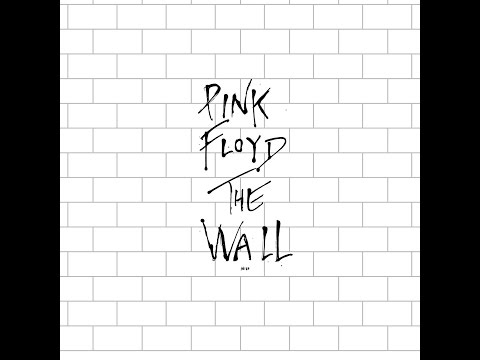 Pink Floyd - The Wall - Full Album